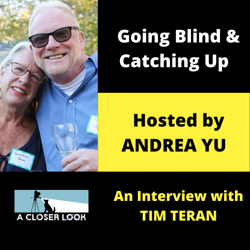 Going Blind & Catching Up with Andrea Yu: An Interview with Tim Teran